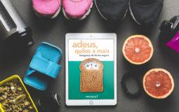 Não faça dieta antes de ler este e-book exclusivo da PROTESTE